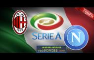 Tỷ lệ cược AC Milan vs Napoli lúc 20h00 ngày 15/04 vòng 32 Serie A