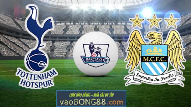 Nhận định trận đấu Tottenham vs Man City