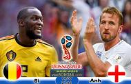 Tỷ lệ cá cược Bỉ vs Anh (14-07) Nhận định World Cup