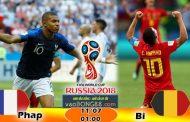 Tỷ lệ cá cược Pháp vs Bỉ (11-07) Nhận định World Cup