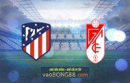 Soi kèo, nhận định Atl. Madrid vs Granada CF - 21h00 - 27/09/2020