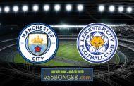 Soi kèo, nhận định Manchester City vs Leicester City - 22h30 - 27/09/2020