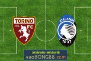 Soi kèo, nhận định Torino vs Atalanta - 20h00 - 26/09/2020