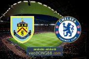Soi kèo, nhận định Burnley vs Chelsea - 22h00 - 31/10/2020