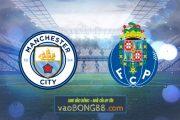 Soi kèo, nhận định Manchester City vs FC Porto - 02h00 - 22/10/2020
