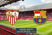 Soi kèo, nhận định Sevilla vs Barcelona - 22h15 - 27/02/2021