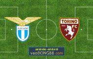 Soi kèo, nhận định Lazio vs Torino - 00h30 - 03/03/2021