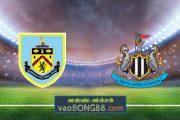 Soi kèo, nhận định Burnley vs Newcastle - 18h00 - 11/04/2021