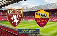 Soi kèo, nhận định Torino vs AS Roma - 23h00 - 18/04/2021