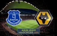Soi kèo, nhận định Everton vs Wolves - 00h00 - 20/05/2021