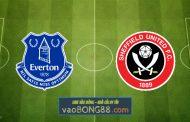 Soi kèo, nhận định Everton vs Sheffield Utd - 01h00 - 17/05/2021
