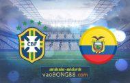 Soi kèo, nhận định Brazil vs Ecuador - 07h30 - 05/06/2021
