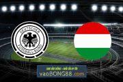 Soi kèo, nhận định Đức vs Hungary - 02h00 - 24/06/2021