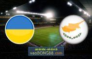 Soi kèo, nhận định Ukraine vs Đảo Síp - 23h00 - 07/06/2021