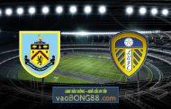 Soi kèo, nhận định Burnley vs Leeds Utd - 20h00 - 29/08/2021