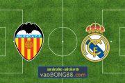 Soi kèo, nhận định Valencia vs Real Madrid - 02h00 - 20/09/2021
