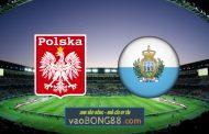 Soi kèo, nhận định Ba Lan vs San Marino - 01h45 - 10/10/2021