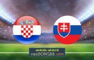 Soi kèo, nhận định Croatia vs Slovakia - 01h45 - 12/10/2021